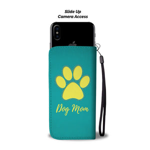 Dog Mom - Turquoise Wallet Case - Dog Paw Lovers