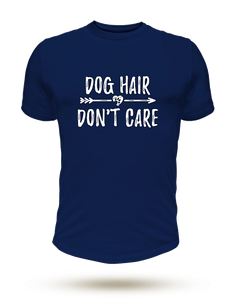 Dog Hair Don't Care - Unisex T-Shirt - Dog Paw Lovers