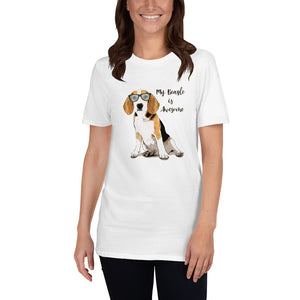My Beagle is Awesome - Unisex T-Shirt - Dog Paw Lovers