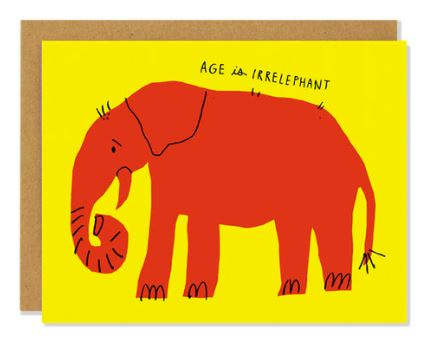 Age is Irrelephant Card