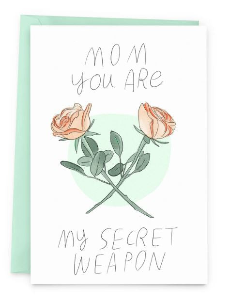 Secret Weapon Mom Card