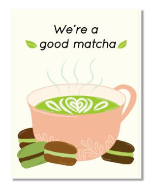 Good Matcha Card