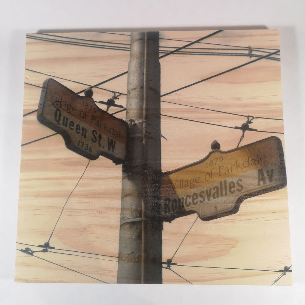 Resurfaced - Queen St. W x Roncesvalles Av. Sign Wood Print 12x12""