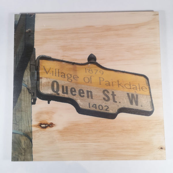 Resurfaced - Queen St. W Sign Wood Print 12x12""
