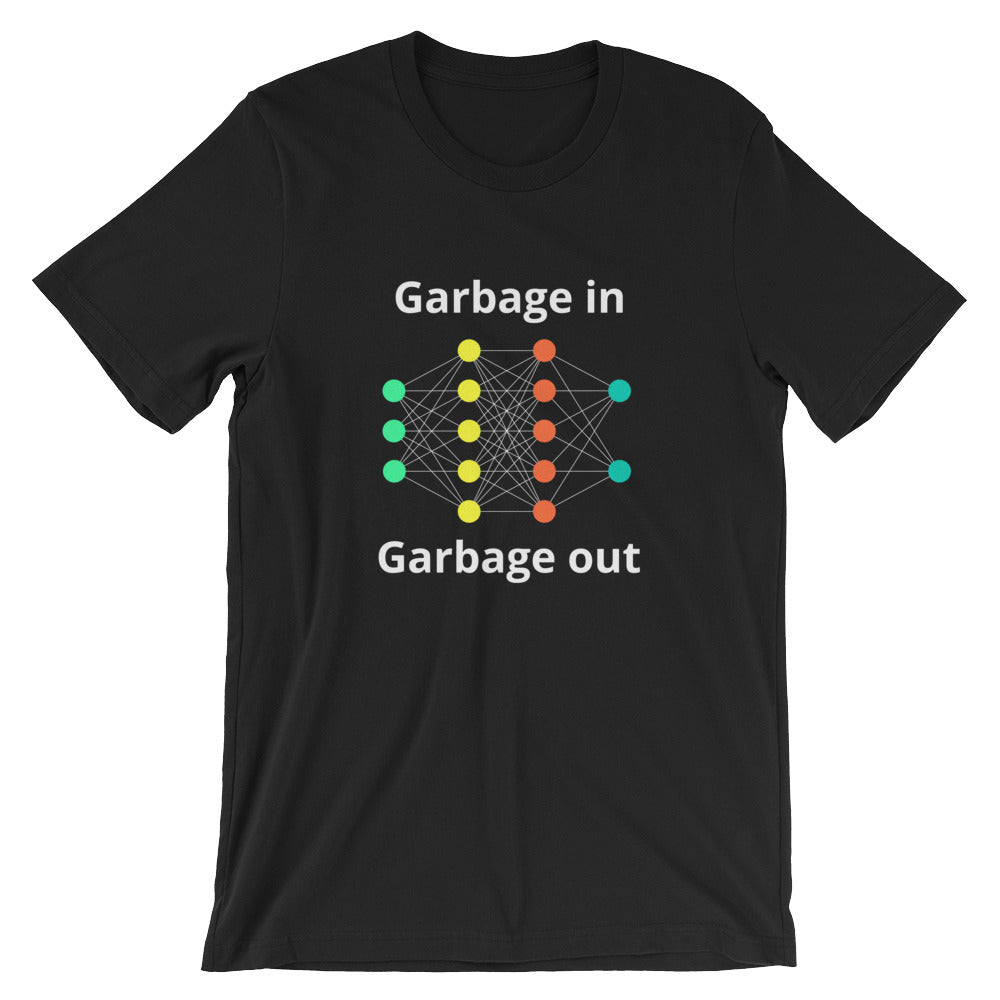 garbage in garbage out nerdy shirt data science machine learning AI