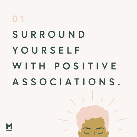 Surround yourself with positive associations - wellbeing in the home graphic