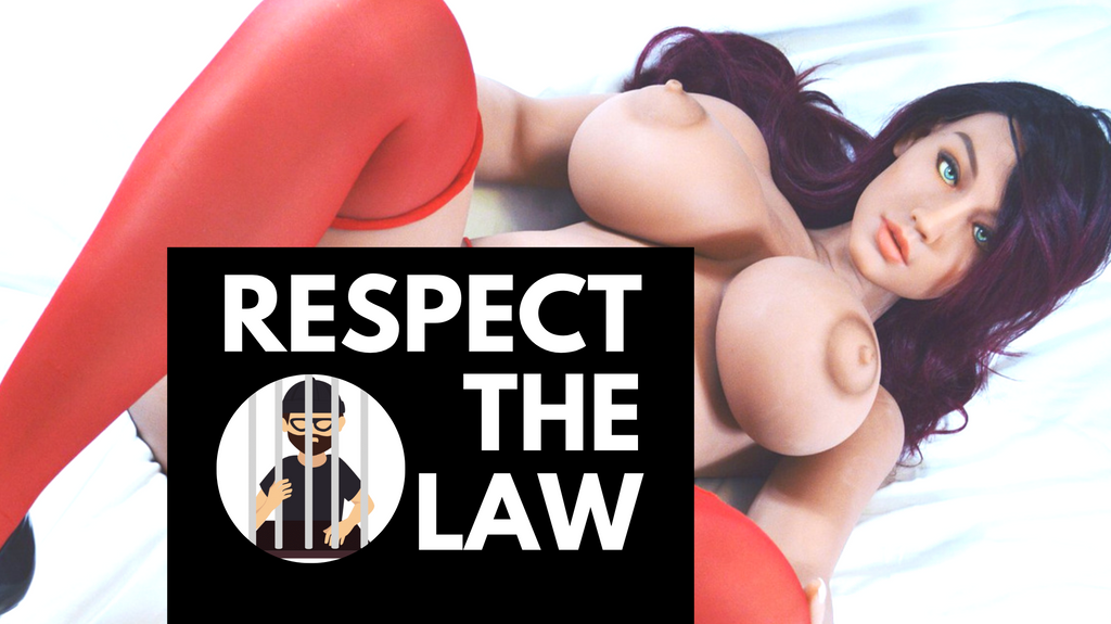 The Law - Importing & Buying Sex Dolls