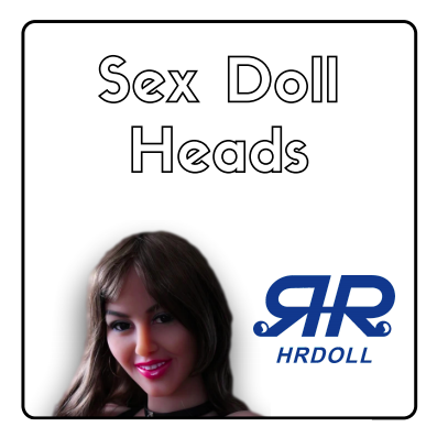 HR Dolls - Sex Doll Heads-Silicone Lovers Sex Dolls