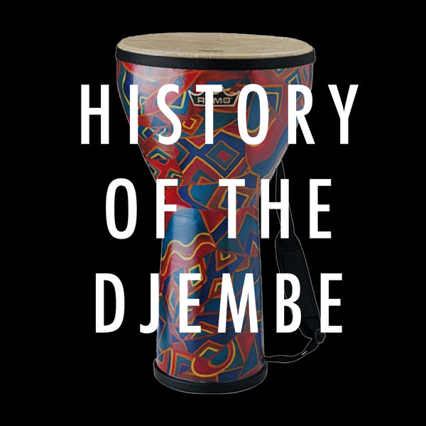 History of The Djembe