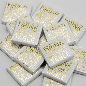 It's Time To Drink Champagne & Dance On The Tables - Milk Chocolate Neapolitans - Wedding / Party Favours - Button Blue Crafts