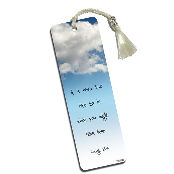 Never Too Late George Eliot Inspiration Printed Bookmark with Tassel