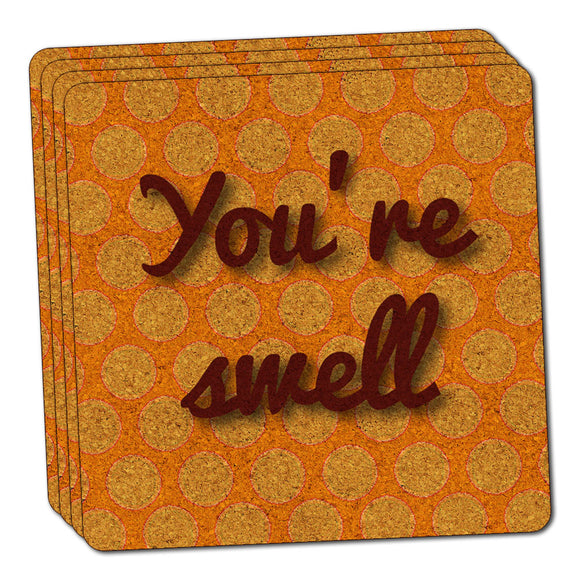 You're Swell Polka Dot Fun and Friends Thin Cork Coaster Set of 4