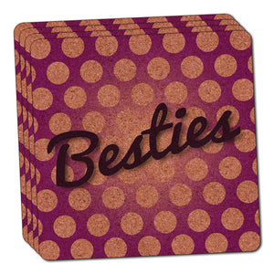 Besties My Best Friend Thin Cork Coaster Set of 4