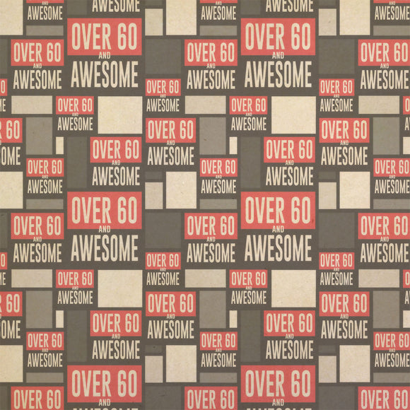 Over Sixty 60 and Awesome Birthday Kraft Present Gift Wrap Wrapping Paper