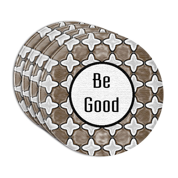 Be Good Someones Watching Acrylic Coaster Set of 4