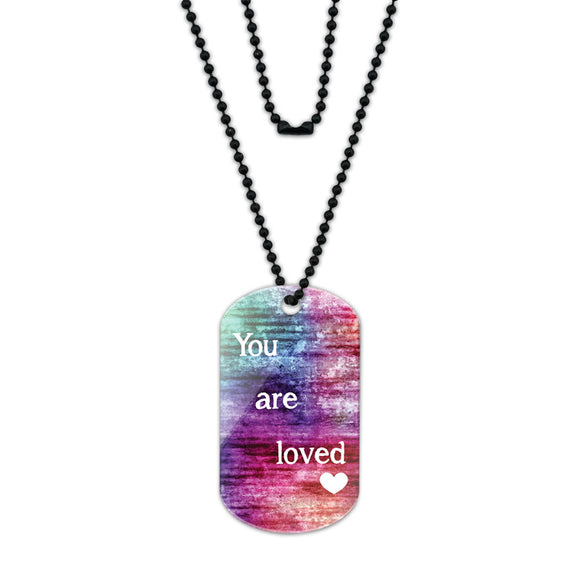 You Are Loved Acrylic Dog Tag with Black Ball Chain