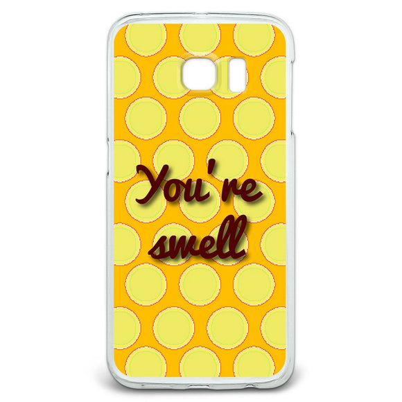 You're Swell Polka Dot Fun and Friends Case Fits Samsung Galaxy S6 Edge