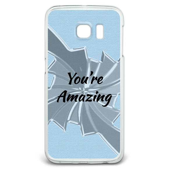 You're Amazing How Do You Do It Slim Fit Case Fits Samsung Galaxy S6 Edge