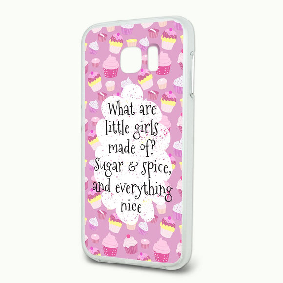 What are Little Girls Made of Slim Fit Hybrid Case Fits Samsung Galaxy S6