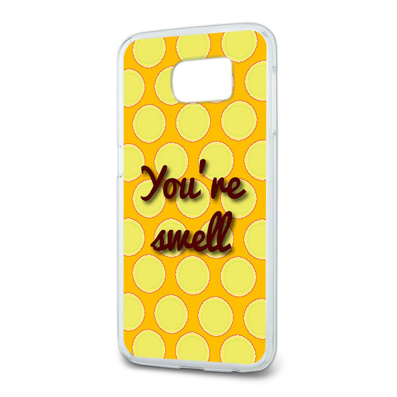 You're Swell Polka Dot Fun and Friends Slim Fit Case Fits Samsung Galaxy S6