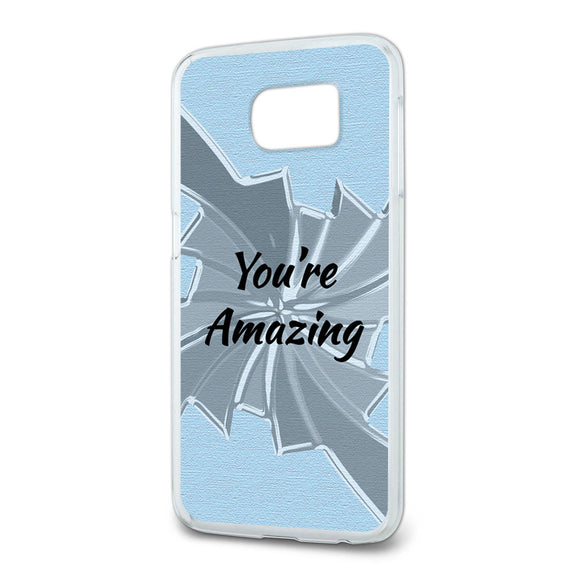 You're Amazing How Do You Do It Slim Fit Case Fits Samsung Galaxy S6