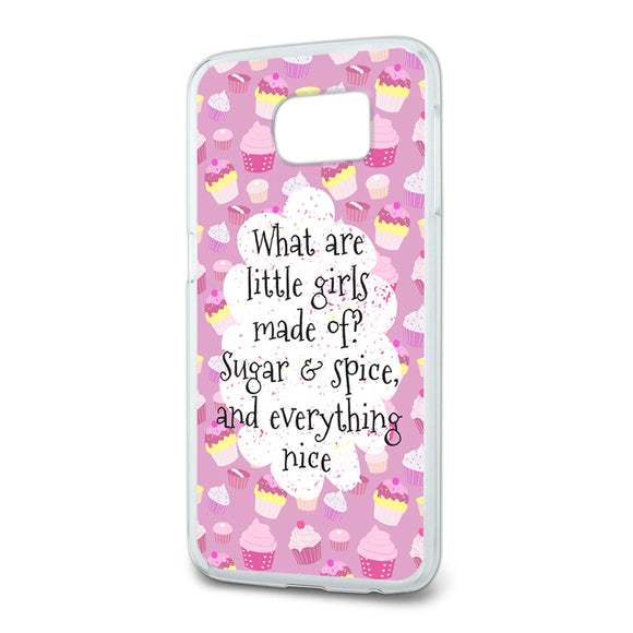 What are Little Girls Made of Slim Fit Case Fits Samsung Galaxy S6