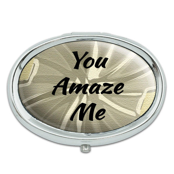 You Amaze Me Metal Oval Pill Case Box