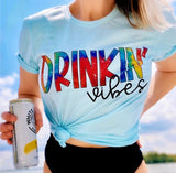 Drinkin' Vibes Tee - Face 2 Soul Beauty Boutique