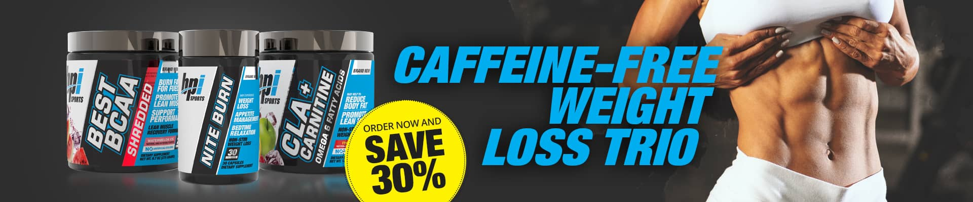 Caffeine-Free Weight Loss Trio Promo