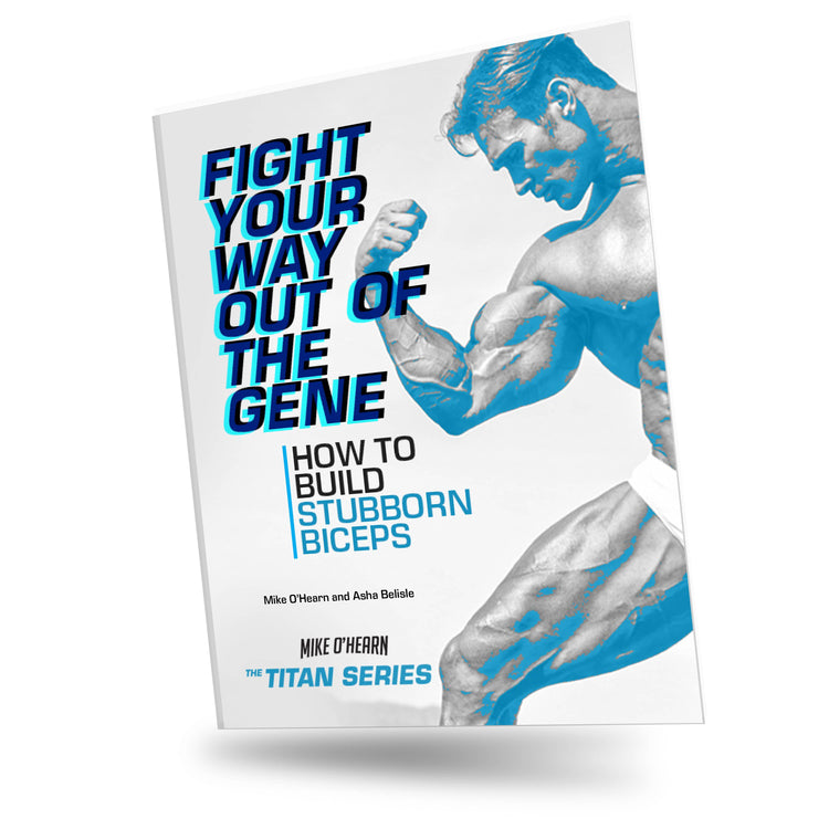 How To Build Stubborn Biceps E-Book By Mike O'Hearn