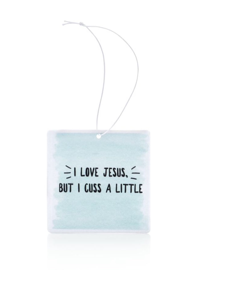 I Love Jesus But I Cuss A Little Air Freshener
