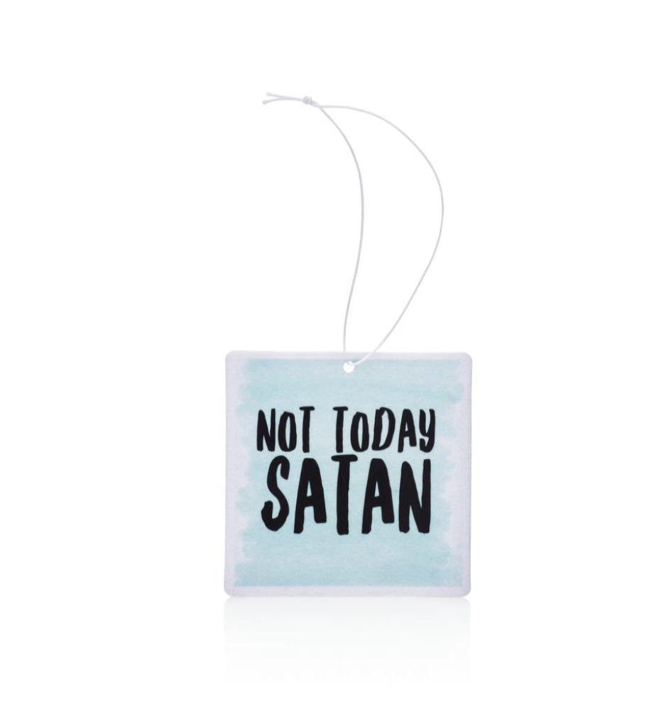 Not Today Satan Air Freshner.jpg