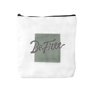 BE FREE. BE HAPPY. COSMETIC BAG