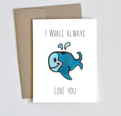 """Whale Always"" Love Card - Laura's Greetings"