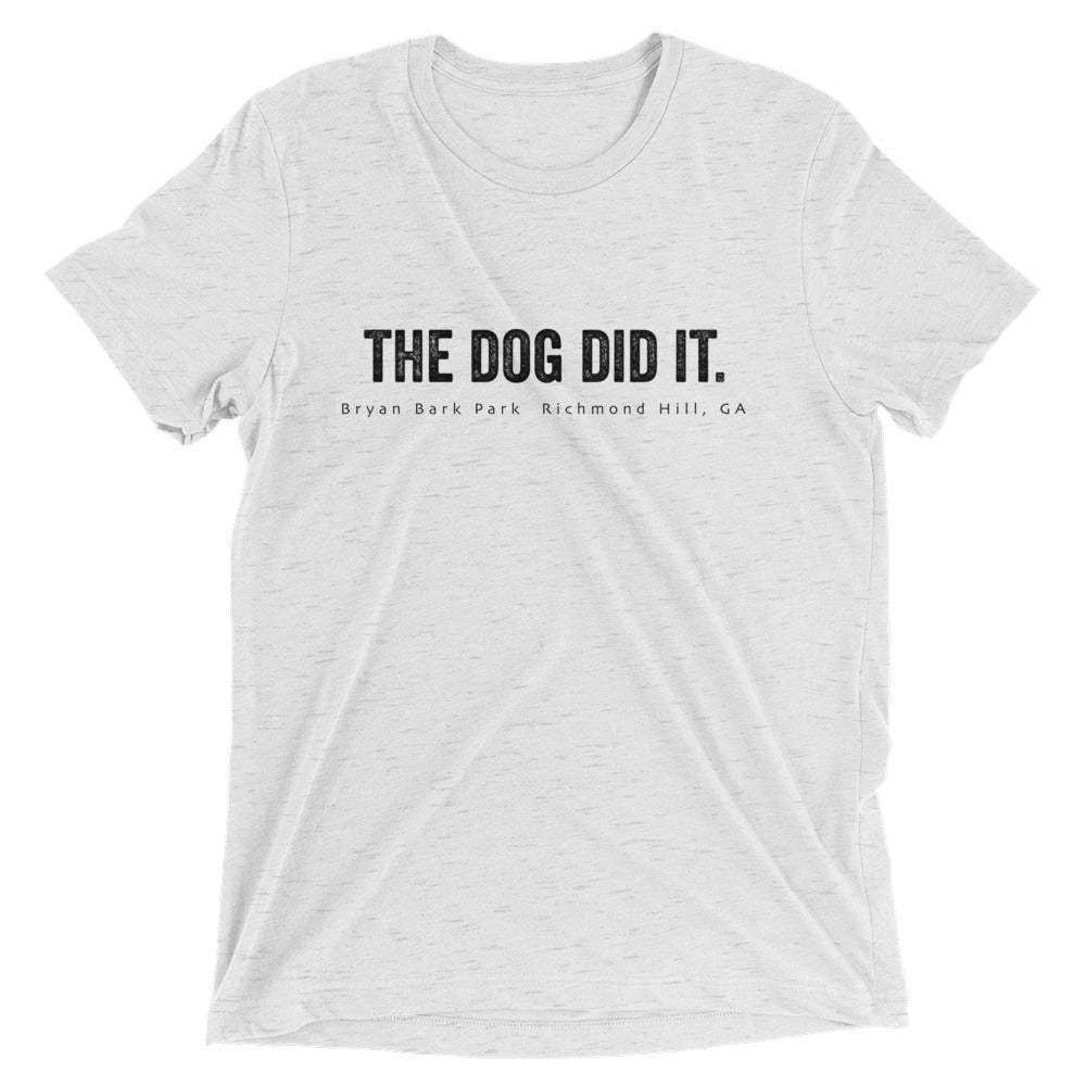 The Dog Did It T-shirt