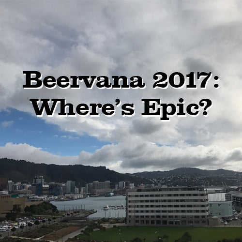 Beervana 2017 - Where's Epic?