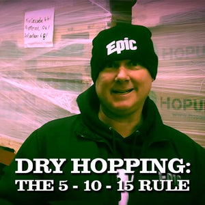The 5 - 10 - 15 Rule for Dry Hopping IPAs
