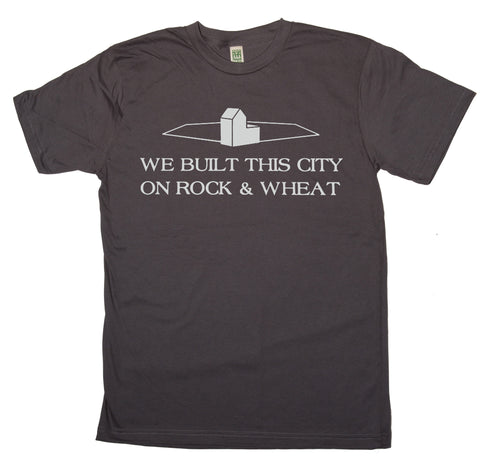 We Built This City On Rock And Wheat Shirt - Ladies