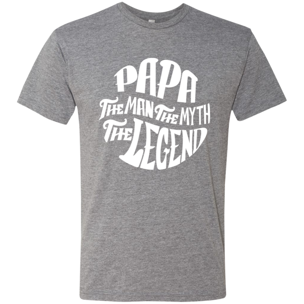 Papa The Man The Myth The Legend W T-Shirt