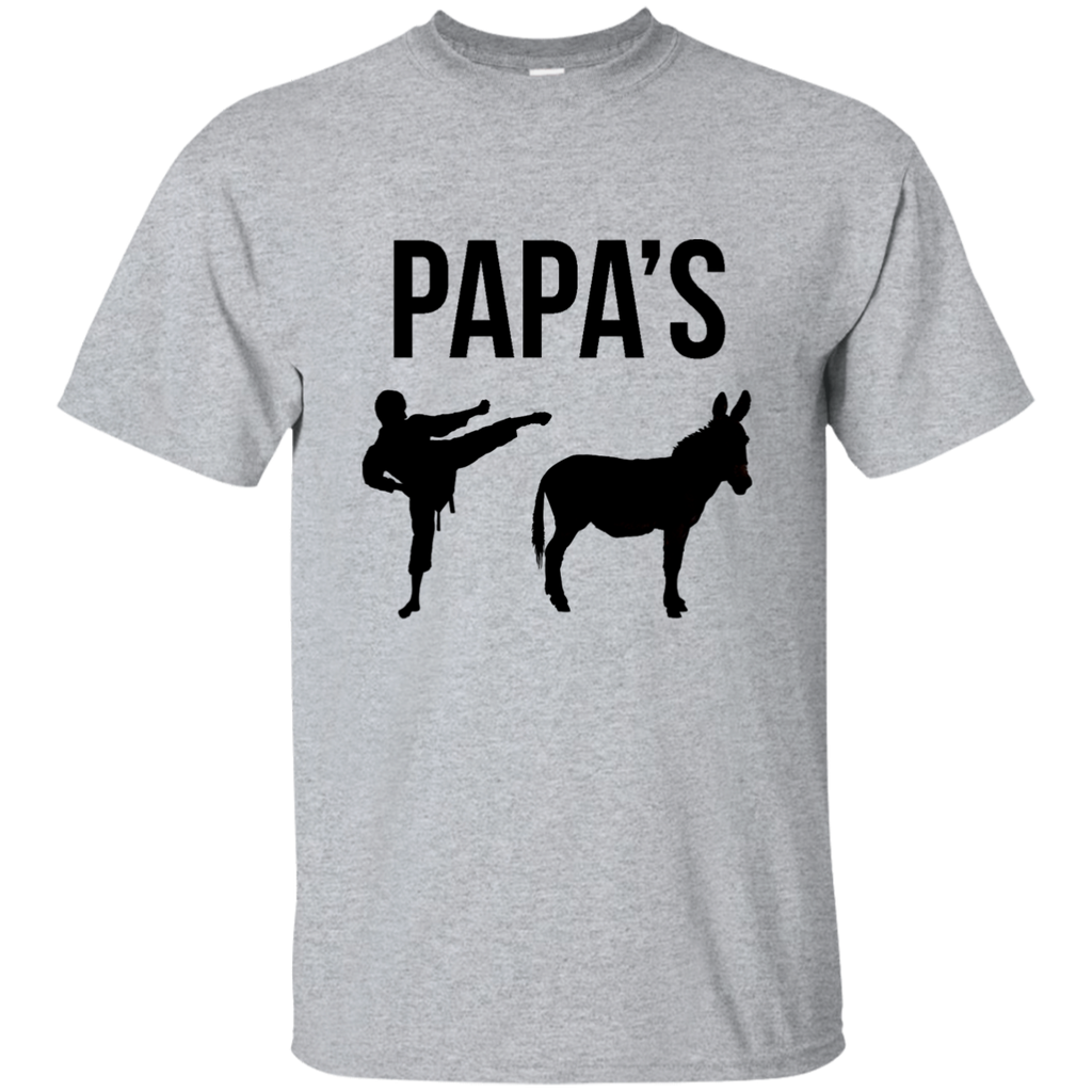 Papa's Kick Ass T-Shirt