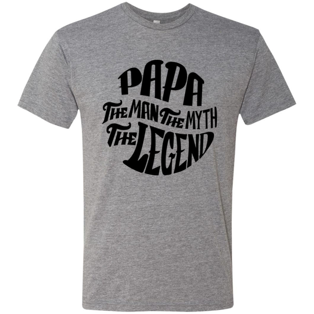 Papa The Man The Myth The Legend B Triblend T-Shirt