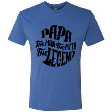 Load image into Gallery viewer, Papa The Man The Myth The Legend B Triblend T-Shirt