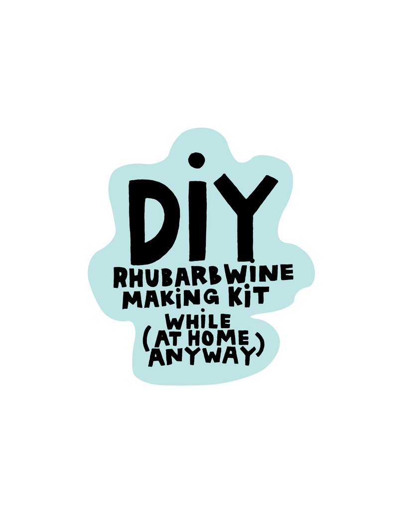 DIY: RHUBARB WINE MAKING KIT