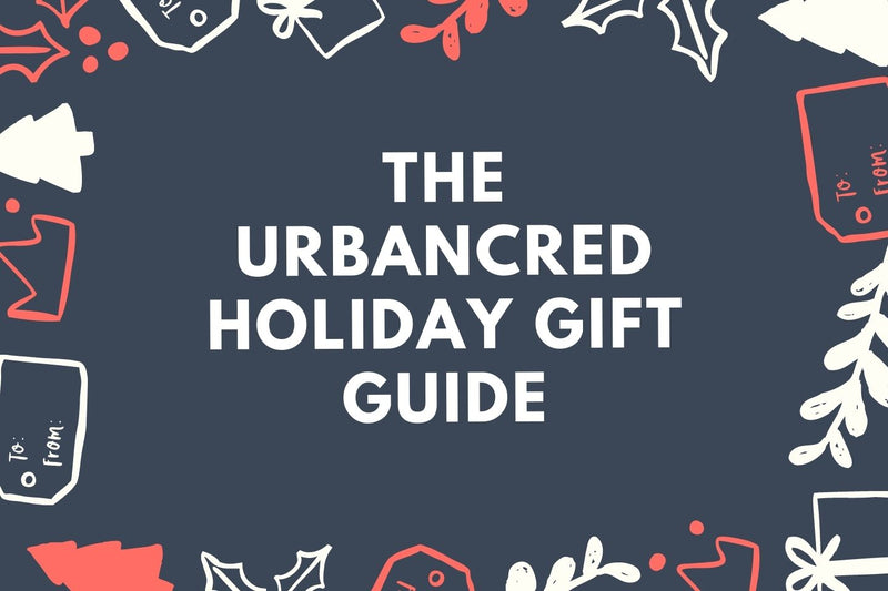 The UrbanCred Holiday Gift Guide