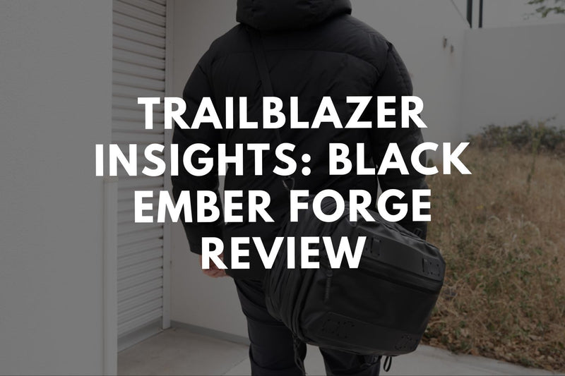 Trailblazer Insight: Black Ember Forge Backpack Review