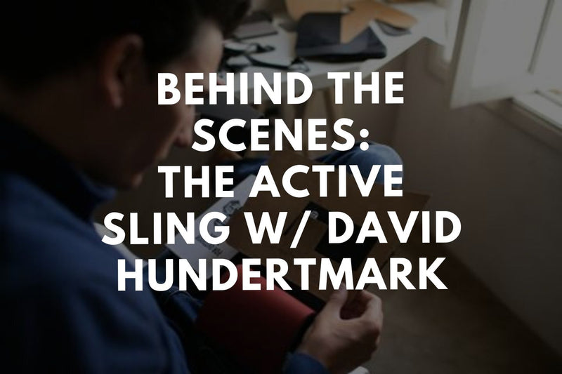 Behind the Scenes: The Active Sling w/ David Hundertmark