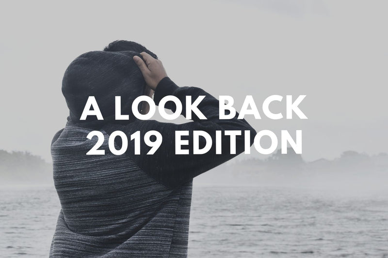 A Look Back 2019 Edition