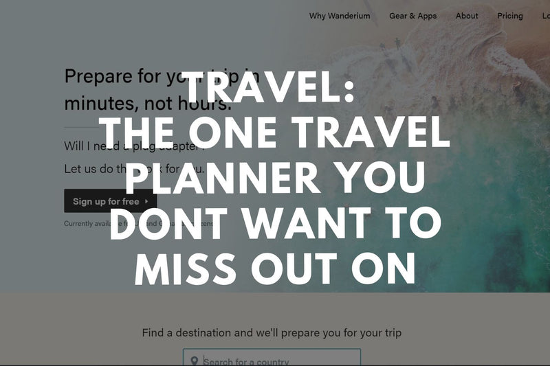 Travel: The One Travel Planner You Don't Want to Miss Out On