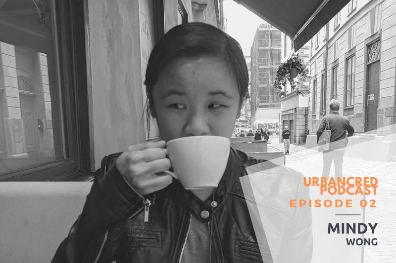 UrbanCred Podcast Episode 02: Chief of Staff & Pepsi Scientist with Mindy Wong