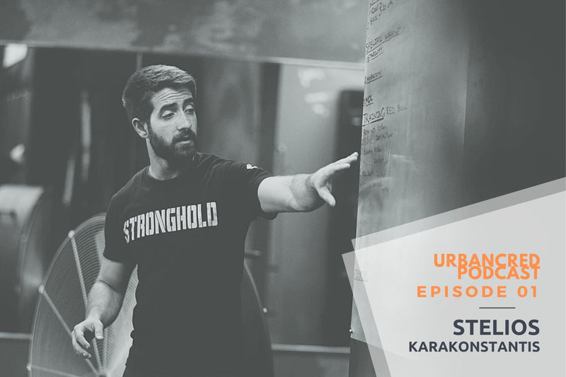 The UrbanCred Podcast Episode 01: The Stronghold Gym with Stelios Karakonstantis